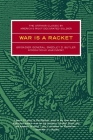 War Is a Racket: The Antiwar Classic by America's Most Decorated Soldier Cover Image
