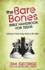 The Bare Bones Bible(r) Handbook for Teens: Getting to Know Every Book in the Bible Cover Image