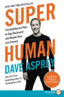 Super Human: The Bulletproof Plan to Age Backwards and Maybe Even Live Forever Cover Image