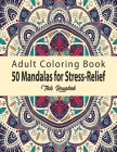 50 Mandalas for Stress-Relief Adult Coloring Book: 50 Beautiful Mandalas Coloring Pages Flower Midnight Edition for Adults with multiple level Relaxat Cover Image