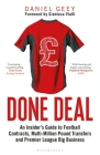 Done Deal: An Insider's Guide to Football Contracts, Multi-Million Pound Transfers and Premier League Big Business Cover Image