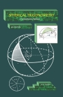 SPHERICAL TRIGONOMETRY A Comprehensive Approach Cover Image