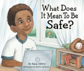 What Does It Mean to Be Safe? (What Does It Mean to Be...?) Cover Image