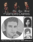 The Vampire Diaries Dots Lines Spirals: The BEST Adult Coloring Book for Halloween Cover Image