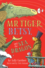Mr. Tiger, Betsy, and the Sea Dragon Cover Image