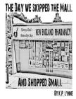 The Day We Skipped The Mall and Shopped Small Cover Image