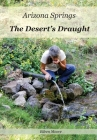 Arizona Springs: The Desert's Draught Cover Image
