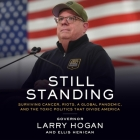 Still Standing Lib/E: Surviving Cancer, Riots, a Global Pandemic, and the Toxic Politics That Divide America Cover Image