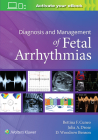 Diagnosis and Management of Fetal Arrhythmias Cover Image