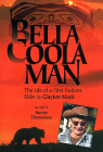 Bella Coola Man: More Stories of Clayton Mack Cover Image
