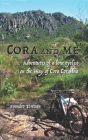 Cora and me: Adventures of a lone cyclist on the Way of Cora Coralina Cover Image