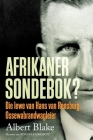 AFRIKANER-SONDEBOK? Die Lewe van Hans van Rensburg, Ossewabrandwag-leier Cover Image