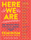 Here We Are: Feminism for the Real World Cover Image
