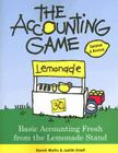 The Accounting Game: Basic Accounting Fresh from the Lemonade Stand Cover Image