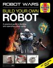 Robot Wars: Build your own Robot manual (Haynes Manuals) Cover Image