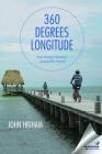 360 Degrees Longitude: One Family's Journey Around the World Cover Image
