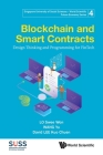 Blockchain and Smart Contracts: Design Thinking and Programming for Fintech Cover Image