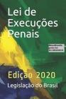 Lei de Execuções Penais: Edição 2020 atualizada pela lei 13.964/19 Cover Image