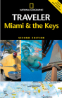 National Geographic Traveler: Miami & the Keys Cover Image