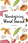 Thanksgiving Word Search Puzzle Book (6x9 Puzzle Book / Activity Book) Cover Image