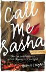Call Me Sasha: Secret Confessions of an Australian Callgirl Cover Image