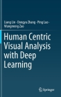 Human Centric Visual Analysis with Deep Learning Cover Image