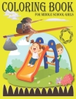 Coloring books for middle school girls: school zone coloring book - kindergarten coloring book For kids Cover Image