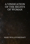 A Vindication Of The Rights Of Woman Cover Image