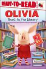 Olivia Goes to the Library (Ready-To-Read Olivia - Level 1 (Cloth)) Cover Image