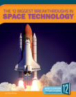 The 12 Biggest Breakthroughs in Space Technology Cover Image