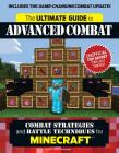 The Ultimate Guide to Advanced Combat: Combat Strategies and Battle Techniques for Minecraft Cover Image