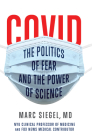 Covid: The Politics of Fear and the Power of Science Cover Image