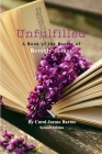 Unfulfilled - A Book of the Poetry of Beverly Jarosz Cover Image
