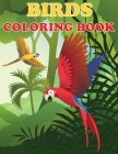 Birds Coloring Book: Beautiful Bird Designs, Fun Color Pages For Kids, Girls Birthday Gift, Journal Cover Image