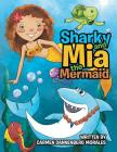 Sharky and Mia the Mermaid Cover Image