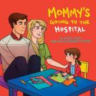 Mommy's Going to the Hospital Cover Image