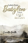 Letters from Babylon: A Story of Exile and Return Cover Image