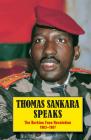 Thomas Sankara Speaks: The Burkina Faso Revolution 1983-1987 Cover Image