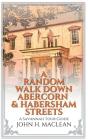 A Random Walk Down Abercorn & Habersham Streets: A Savannah Tour Guide Cover Image