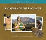 Sacajawea of the Shoshone (Thinking Girl's Treasury of Real Princesses) Cover Image