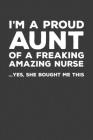 I'm A Proud Aunt Of A Freakin Amazing Nurse: Rodding Notebook Cover Image