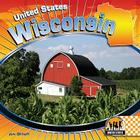Wisconsin (Checkerboard Geography Library: United States (Library)) Cover Image
