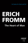 The Heart of Man: Its Genius for Good and Evil Cover Image