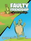 Faulty Friendship: The Turtle and the Lizard Cover Image