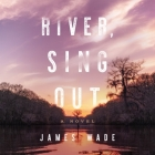 River, Sing Out Cover Image