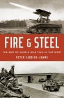 Fire and Steel: The End of World War Two in the West Cover Image