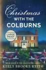 Christmas with the Colburns: Large Print Cover Image