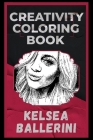 Kelsea Ballerini Creativity Coloring Book: An Entertaining Coloring Book for Adults Cover Image