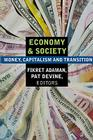 Economy and Society: Money, Capitalism and Transition: Money, Capitalism and Transition Cover Image