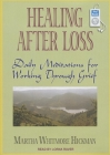 Healing After Loss: Daily Meditations for Working Through Grief Cover Image